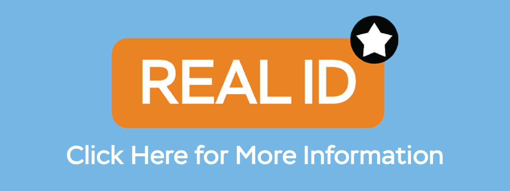 Learn More About REAL ID